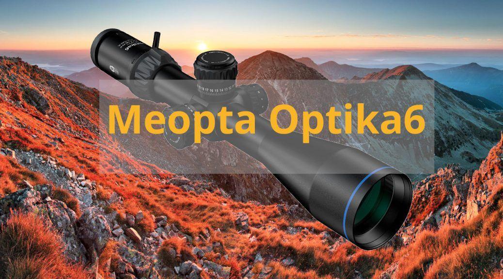 Meopta Optika6 Kiikaritähtäimet